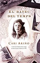 El batec del temps (Spanish Edition) by Cari…