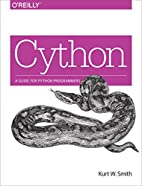 Cython: A Guide for Python Programmers by…