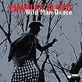 Wild Man Dance (2015)