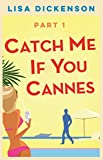 Catch Me If You Cannes