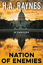 Nation of Enemies: A Thriller by H. A.…
