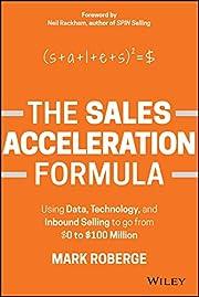 The Sales Acceleration Formula: Using Data,…