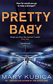 Pretty Baby – tekijä: Mary Kubica
