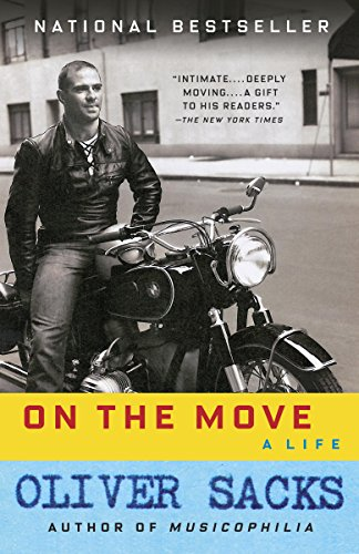 On the Move: A Life by Oliver Sacks
