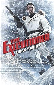 Dark Savior (Executioner) de Don Pendleton