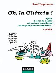 Oh, La chimie ! - 2ème édition…