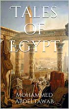 Tales of Egypt by Mohammed Abdeltawab