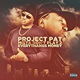 Mista Don't Play 2: Everythang's Money