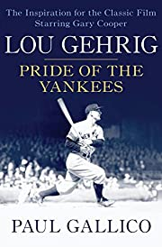 The Pride of the Yankees por Richard…