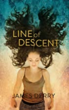Line of Descent by James Derry