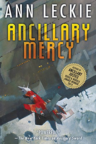 Ancillary Mercy (Imperial Radch, #3) by Ann Leckie