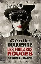 Bagne - Les Foulards rouges - Saison 1 by…