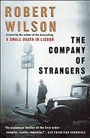 The Company of Strangers: A Novel av Robert…