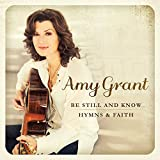 Be Still And Know... Hymns & Faith (2015)
