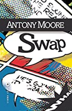 Swap by Antony Moore