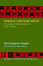 Female Circumcision: The Interplay of…