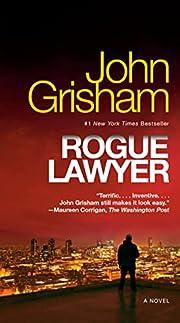 Rogue Lawyer av John Grisham
