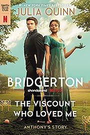 The Viscount Who Loved Me: Bridgerton…