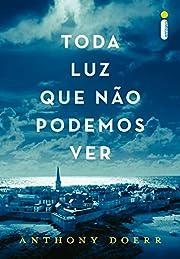 Toda luz que não podemos ver (Portuguese…