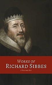 Works of Richard Sibbes (7 Volume Set) av…