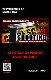 The Targeting of Myron May: Florida State…
