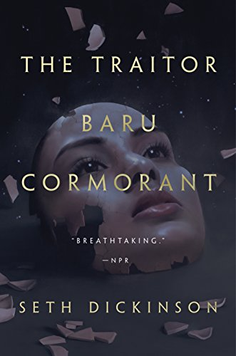 The Traitor Baru Cormorant (The Masquerade, #1) by Seth Dickinson