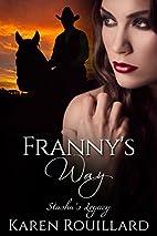 Franny's Way (Stasha's Legacy Book…