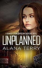 Unplanned (A Kennedy Stern Christian…