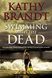 Swimming with the dead