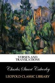 Verses and Translations de Charles Stuart…