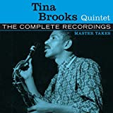 The Complete Blue Note Recordings Of The Tina Brooks Quintets (1985)