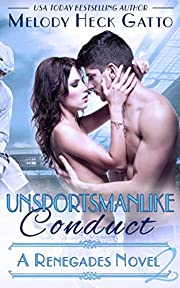 Unsportsmanlike Conduct: Renegades 2 (The…