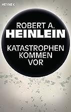 Blowups Happen by Robert A. Heinlein