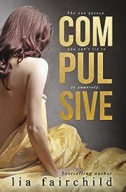Compulsive (Liar Duet Book 1): A Forbidden…