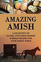 Amazing Amish: A Collection of Classic, Fuss…