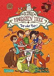 Die Schule der magischen Tiere 5: Top oder…