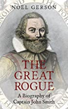 The Great Rogue: A Biography of Captain John…