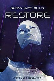 Restore (Stories of Singularity #1) av Susan…