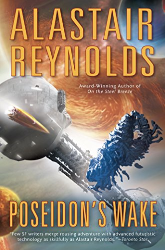 Poseidon's Wake (Poseidon's Children) by Alastair Reynolds