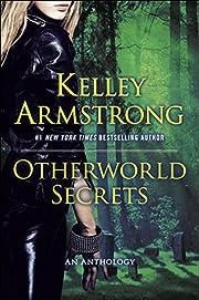 Otherworld Secrets: An Anthology (An…