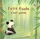 Petit panda s'est perdu by Ellie Wharton