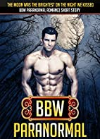 BBW PARANORMAL ROMANCE: The Moon Was The…
