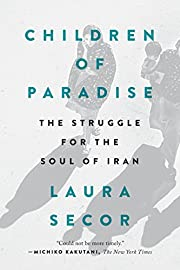 Children of Paradise: The Struggle for the…