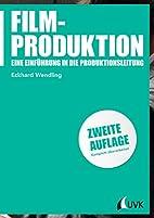 Filmproduktion: Eine Einführung in die…