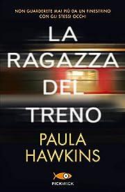 La ragazza del treno de Paula Hawkins