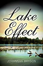 Lake Effect by Johannah Bryson