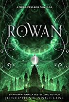 Rowan: A Worldwalker Novella (The…