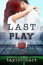 Last Play: Book 1 Last Play Romance Series…
