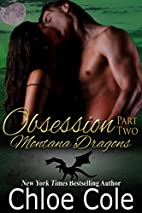 Obsession, Part 2 by Chloe Cole