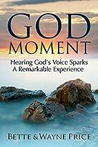 God Moment: Hearing God's Voice Sparks…